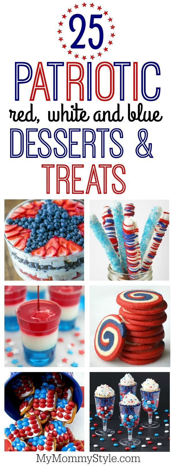25 red, white and blue desserts and treats perfect for 4th of July, Memorial Day or any summer BBQ