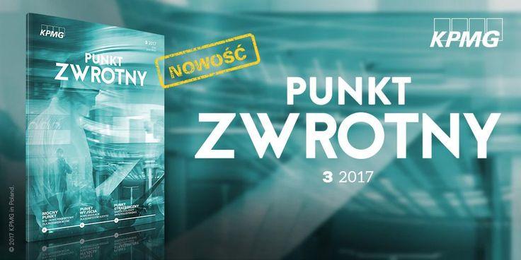 Punkt Zwrotny 3/2017 →  | Punkt Zwrotny to magazyn biznesowy, na łamach którego eksperci KPMG w Polsce podejmują aktualne tematy istotne dla praktyków biznesu.