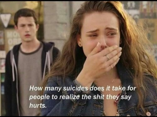 I know this is 13 Reasons Why and I totally do not support it because it's terrible to show this stuff to teenagers -it made my best friend almost relapse self-harm and stoped talking because of depression for 1 week and was deathly depressed for 3 weeks- but this is very true.