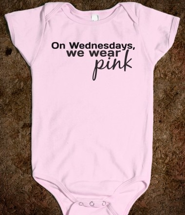 Mean Girls onesie. Hahaha want. Well, future want.