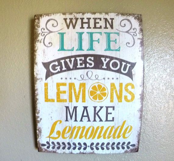 When Life Gives you Lemons Make Lemonade Wood Sign by BKcreations1