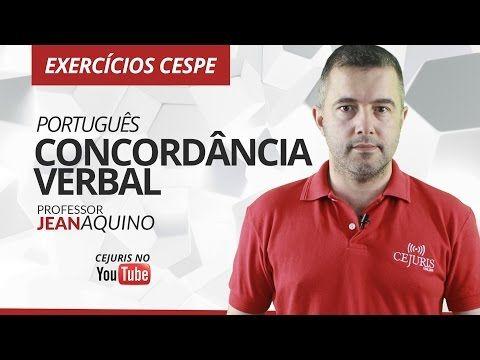 Português: Concordância Verbal - Exercícios Cespe - Professor Jean Aquino - YouTube
