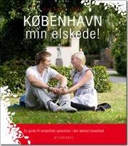 KØBENHAVN min elskede! af Else Marie Lehman, ISBN 9788702119572