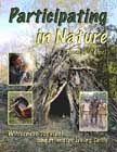 Primitive Living Skills: Earth Skills & Nature Awareness articles, journals, schools, and classes.
