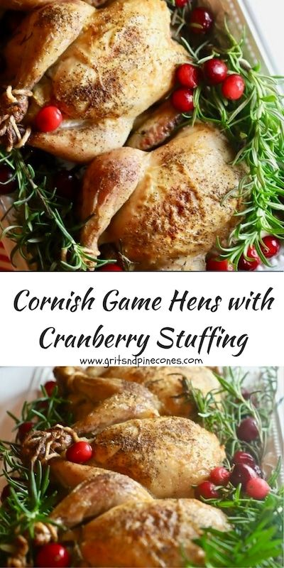 Roasted Cornish Game Hens with Cranberry Stuffing is a delicious, elegant, and inexpensive main course for your Christmas dinner or a special dinner party!  #christmasrecipes,   #christmasdinner, #christmasdinnerrecipes, #cornishgamehens, #cornishgamehensrecipe, #christmasmaincourse, #cranberrystuffing, #cranberryrecipes, #stuffing, #stuffingrecipes  via @gritspinecones