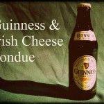 Guinness and Irish Cheese Fondue
