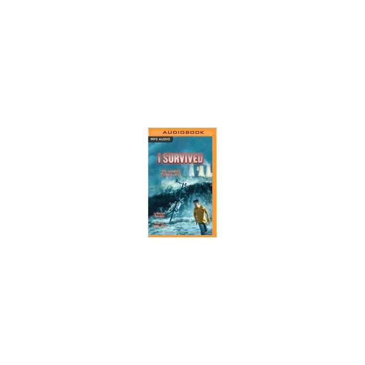 I Survived the Japanese Tsunami 2011 (MP3-CD) (Lauren Tarshis)