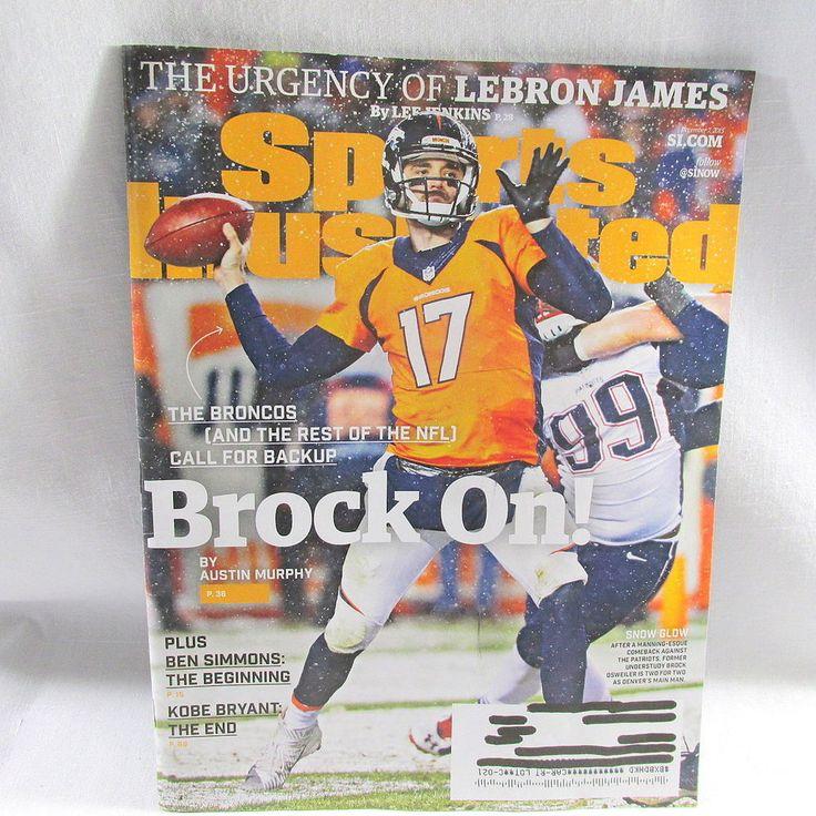 Brock Osweiler Sports Illustrated Broncos QB Regional Issue 12/7/15 US Seller #DenverBroncos #BrockOsweiler