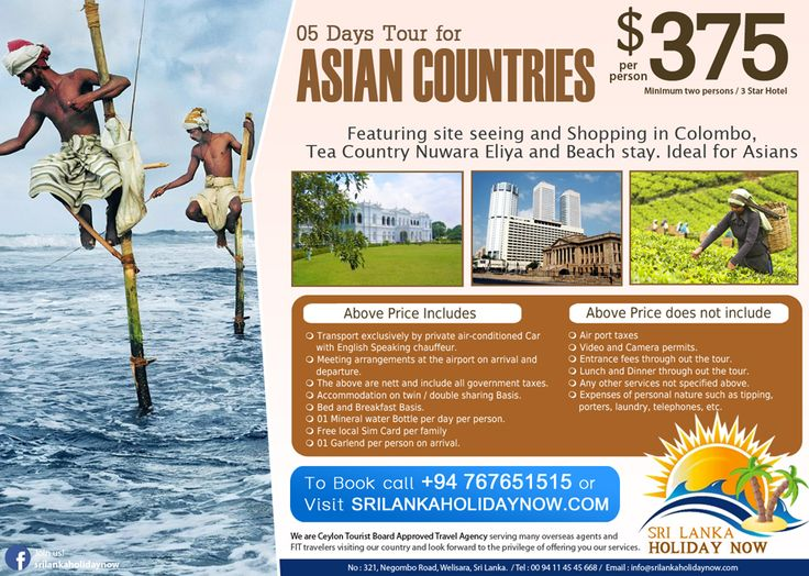 05 Days Tour for Asian Countries  http://www.srilankaholidaynow.com/main/tourdetails/60  Sri Lanka Holiday Now No 321, Negombo Rd, Welisara.  Hotline : 00 94 76 76 51515 (24 Hrs)  Tel: 00 94 11 45 45 668 Web : www.srilankaholidaynow.com E-mail : info@srilankaholidaynow.com  #srilankaholidaynow