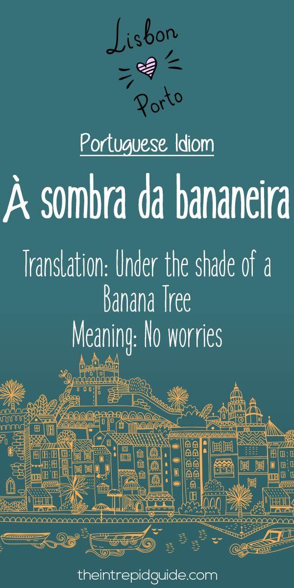 Portuguese phrases a sombra da bananeira