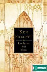 Los Pilares de la Tierra es una novela histórica del autor británico Ken Follett ambientada en Inglaterra en la Edad Media, en concreto en el siglo XII, du