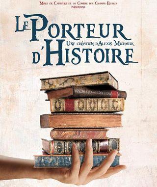 Le porteur d'histoire - Programme du OFF 2014 - Avignon Festival & Compagnies