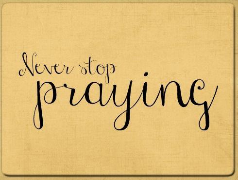 Never stop praying COLOR.jpg - Google Drive