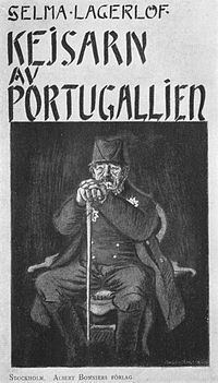 The Emperor of Portugallia by Selma Lagerlof; I loved this book! To read the summary, you wouldn't think it would be good; but it is fascinating!