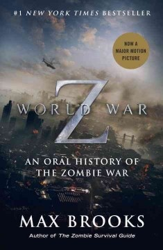 World War Z (BOOK)--An account of the decade-long conflict between humankind and hordes of the predatory undead is told from the perspective of dozens of survivors who describe in their own words the epic human battle for survival, in a novel that is the basis for the June 2013 film starring Brad Pitt. (Reissue. Movie Tie-In.)
