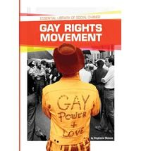 Gay Rights (Essential Library of Social Change) (Hardback)