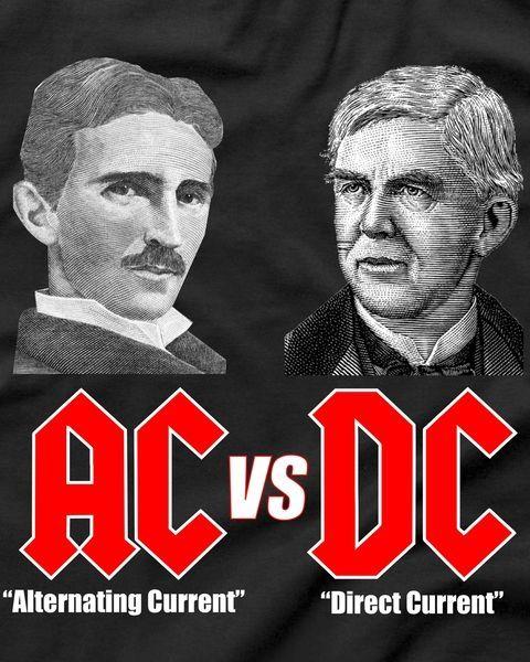AC VS DC Thomas Edison Nikola Tesla T-Shirt – Nikola Tesla