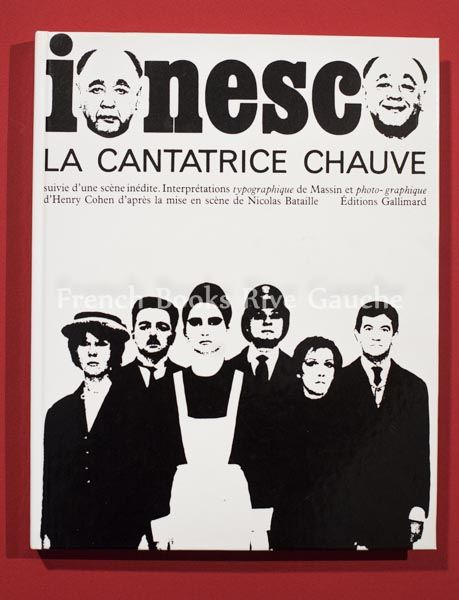 이오네스코, 대머리 여가수 Eugène Ionesco, la cantatrice chauve,  출판사 Gallimard 출간년도 1994, Edition n. 69541, In-4, 타이포그래피디자인 Robert Massin, 사진 Henry Cohen, 연출 Nicolas Bataille