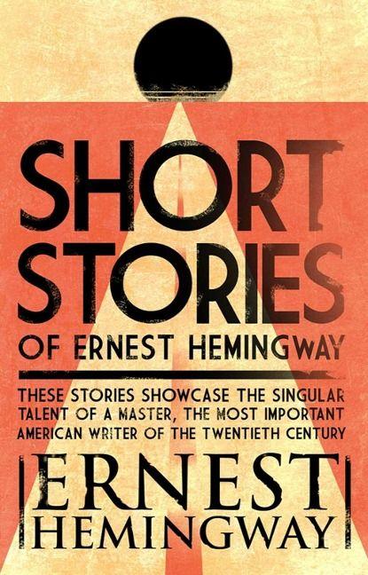 Short Stories of Ernest #Hemingway