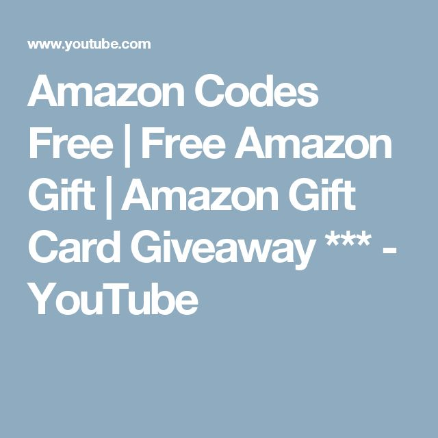 Amazon Codes Free | Free Amazon Gift | Amazon Gift Card Giveaway *** - YouTube