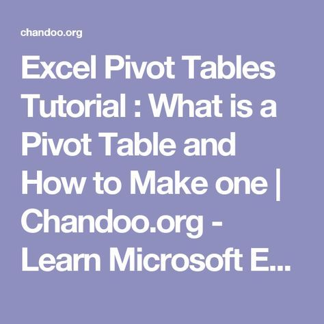 Excel Pivot Tables Tutorial : What is a Pivot Table and How to Make one | Chandoo.org - Learn Microsoft Excel Online
