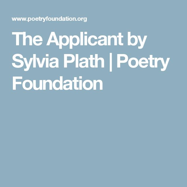 The Applicant by Sylvia Plath | Poetry Foundation