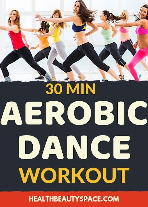 30 Mins Aerobic Dance Workout Aerobic Ubungen Aerobic Cardio