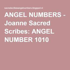 ANGEL NUMBERS - Joanne Sacred Scribes: ANGEL NUMBER 1010