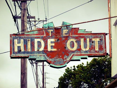 hideout sign