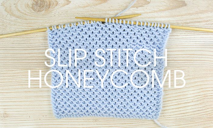 How To Knit Honeycomb Pattern : How to knit slip stitch honeycomb Knitting projects Pinterest