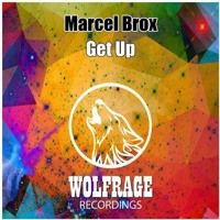 Get Up (Original mix) - Marcel Brox by Marcel Brox on SoundCloud