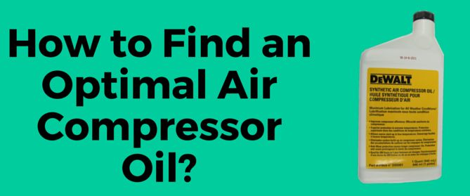 What Type of Oil for Air Compressor