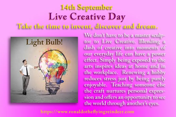 #today 14 Sept is #LiveCreativeDay  Stepping into the Live Creative world includes a boundless sense of freedom. Rules tend to fall away when the imagination is unleashed. Authors and artists have long suspended reality in support of their work, to the satisfaction of their imagination. They live creative.  #CreamFilledDonutDay #NationalHoagieDay #creative #Create #art #writing #artwork #creativeday #author #artists