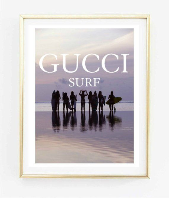 gucci surf art fashion photo print makeup typographic print quote rh pinterest com