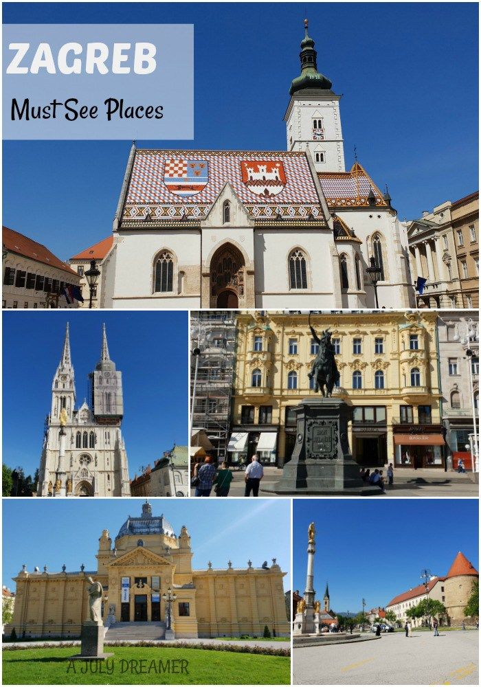Zagreb Ultimate Travel Guide Must See Do A July Dreamer Europe Travel Destinations Ultimate Travel Croatia Travel