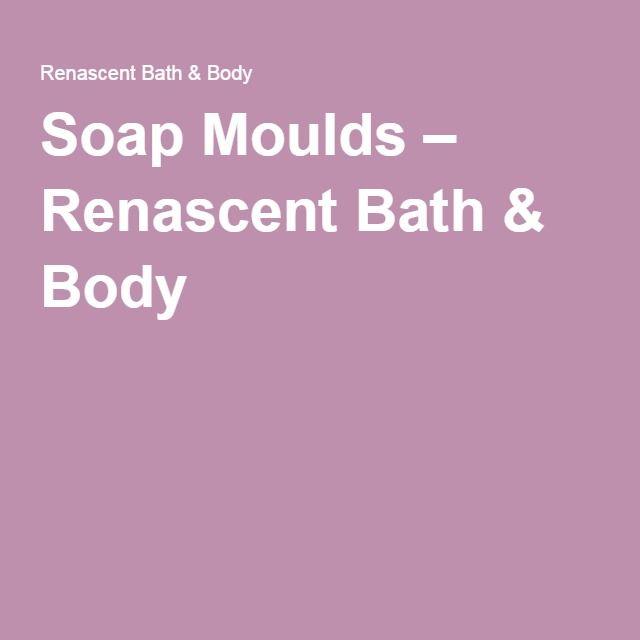Soap Moulds – Renascent Bath & Body