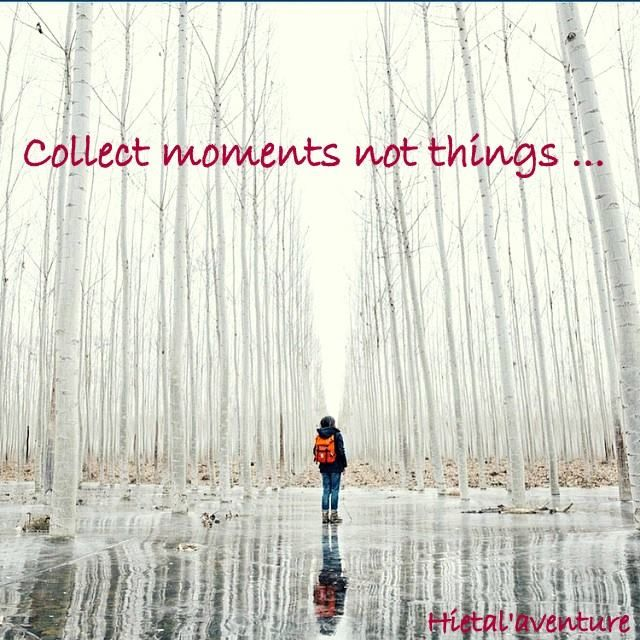 #collect moments not things  http://www.hietala-aventure-loisirs.com/