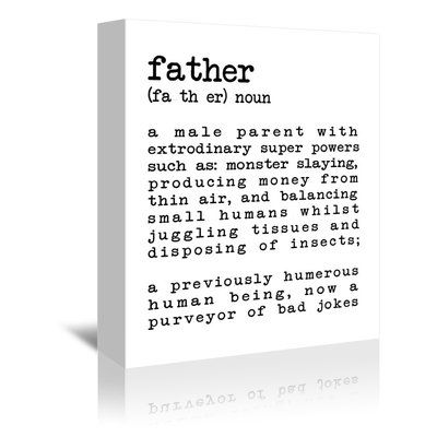 """East Urban Home 'Father Definition White' by Indigo Sage Textual Art on Wrapped Canvas Size: 7"""" H x 5"""" W x 1"""" D"""
