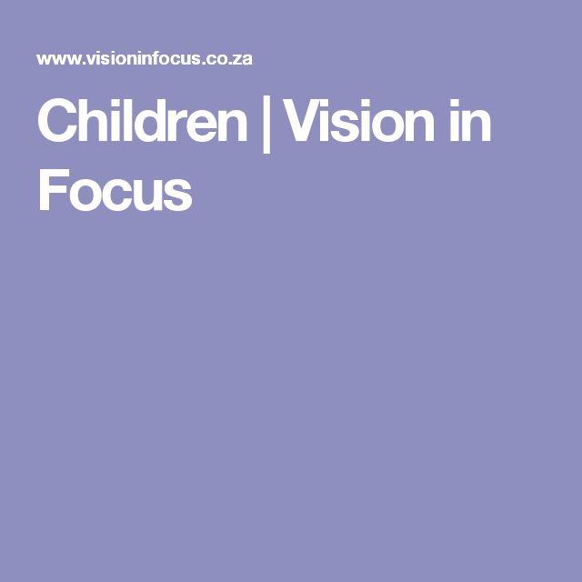 Children | Vision in Focus