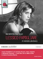 copertina dell'audiolibro Lessico Famigliare di Natalia Ginzburg, letto da Margherita Buy