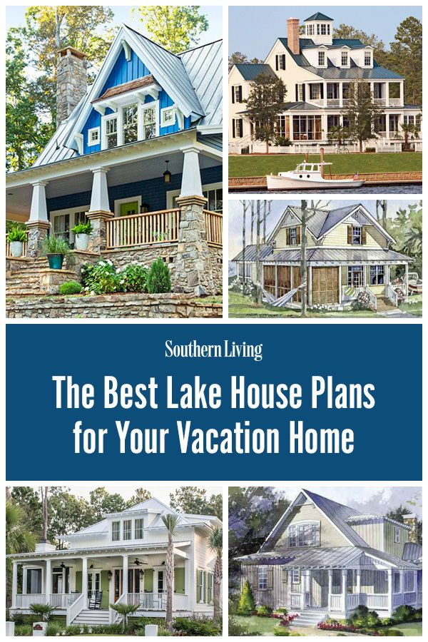 Our Best Lake House Plans For Your Vacation Home Lake House Plans Southern Living House Plans Porch House Plans