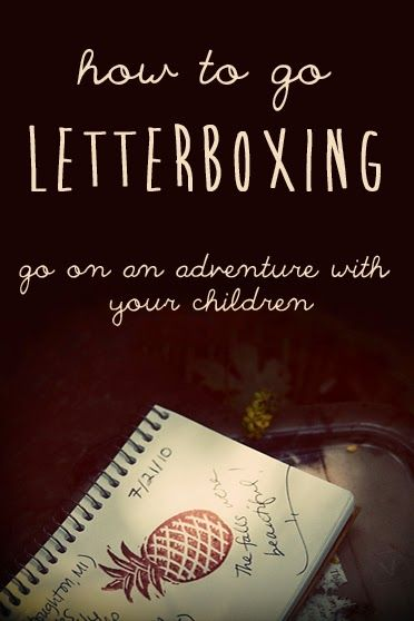 Have you ever been letterboxing? It's similar to geocaching, but you don't need a GPS.  It's a great way to get exercise, spend time in nature, and go on a treasure hunt. We've found many cool places in our local area because of letterboxing that we would have never known about otherwise.