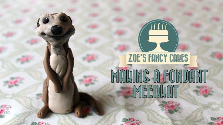 Making a fondant meerkat for cake decorating How To Tutorial Zoes Fancy ...