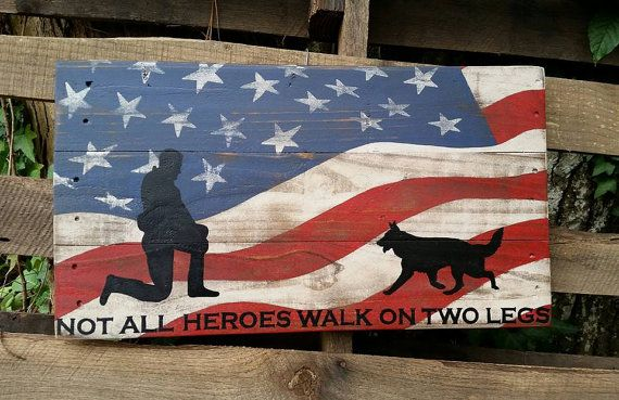 Not all heroes walk on two legs. American flag or police flag.