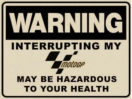 EXACTLY!!!! I will eat you if you keep from my MotoGP boys.