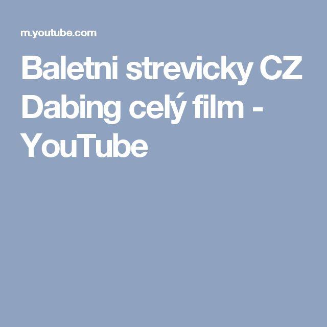 Baletni strevicky CZ Dabing celý film - YouTube