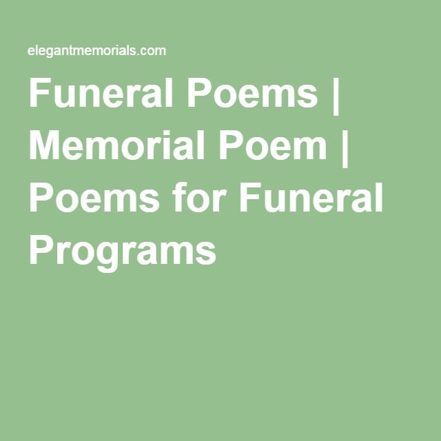 Funeral Poems | Memorial Poem | Poems for Funeral Programs