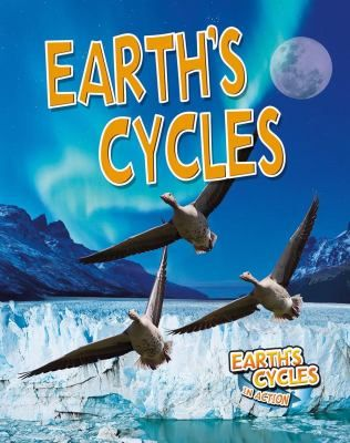 Cycles make the world go 'round -- You are here -- Sunrise, sunset, seasons -- Moonstruck -- Weather report -- Changing systems.