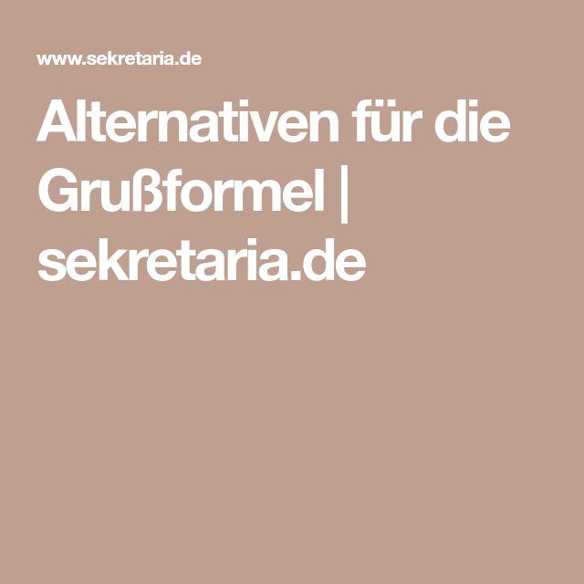Alternativen für die Grußformel | sekretaria.de
