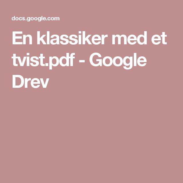 En klassiker med et tvist.pdf - Google Drev